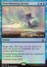 Overwhelming Denial - Prerelease Promos